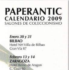 Coleccionismo Marcapáginas: MARCAPAGINA - PAPERANTIC CALENDARIO SALONES DE COLECCIONISMO - 2009. Lote 178112750