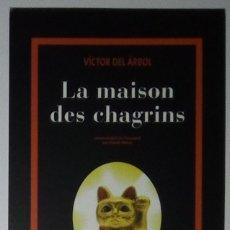 Coleccionismo Marcapáginas: MARCAPÁGINAS EDITORIAL ACTES SUD-LA MAISON DES CHAGINS.VICTOR ARBOL-. Lote 180220343
