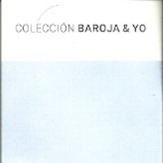 Coleccionismo Marcapáginas: MARCAPÁGINAS. IPSO FACTO EDICIONES. COLECCIÓN BAROJA & YO. Lote 182801307