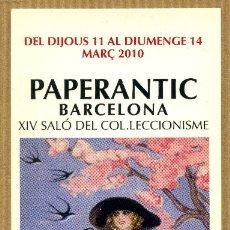 Coleccionismo Marcapáginas: MARCAPÁGINAS – PAPERANTIC BARCELONA MARZO 2010 - CAT. Lote 183292443
