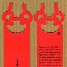 Coleccionismo Marcapáginas: MARCAPÁGINAS TROQUELADO - LA PATUM UNESCO 2005. Lote 183585110