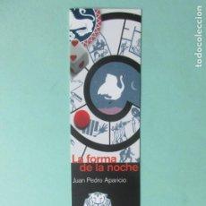 Collectionnisme Marque-pages: MARCAPAGINAS EDITORIAL REY LEAR LA FORMA DE LA NOCHE. Lote 183878196