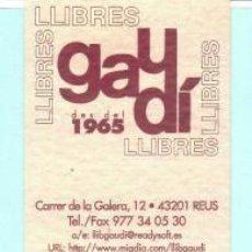 Coleccionismo Marcapáginas: MARCAPÁGINAS DE EDITORES LIBRERIA GAUDI DE REUS INNAGURO 1965. Lote 184920325