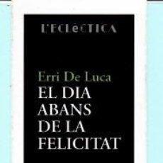 Coleccionismo Marcapáginas: MARCAPÁGINAS DE EDITORES DE FNAC Y BROMERA EL DIA ABANS DE LA FELICITAT . Lote 187201322