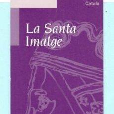 Coleccionismo Marcapáginas: BONITO MARCAPÁGINAS DE EDICION DE SANTUARIO DE MENTSERRAT . Lote 187445666