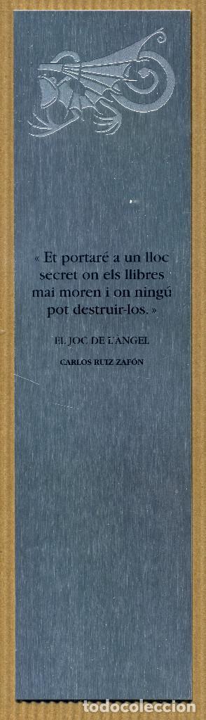 MARCAPÁGINAS METALICO EL JOC DE L'ANGEL CARLOS RUIZ ZAFON (Coleccionismo - Marcapáginas)