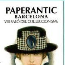 Coleccionismo Marcapáginas: MARCAPÁGINAS DE EDITO PAPERANTIC EL AÑO 2007 BARCELONA. Lote 189644156