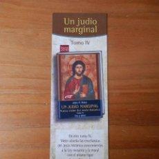 Coleccionismo Marcapáginas: MARCAPÁGINAS UN JUDÍO MARGINA. TOMO IV - DIVERSOS AUTORES. Lote 191810481