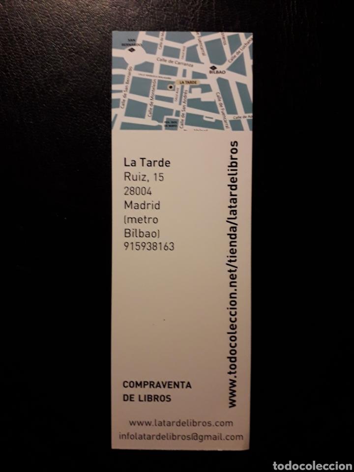Coleccionismo Marcapáginas: MARCAPAGINAS LA TARDE LIBROS. MADRID. PEDIDO MÍNIMO 3 EUROS. SE SIRVE EL DE LA FOTO O SIMILAR - Foto 2 - 193665066