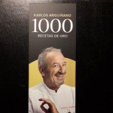 Coleccionismo Marcapáginas: MARCAPAGINAS EDITORIAL PLANETA. K ARGUIÑANO. 1000 RECETAS DE ORO. PEDIDO MÍNIMO 3 EUROS.. Lote 193665088