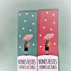 Coleccionismo Marcapáginas: MARCAPAGINAS EDITORIAL BAULA BONES FESTES I BONES LECTURES. Lote 206190765