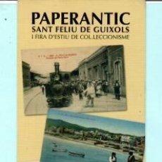 Coleccionismo Marcapáginas: MARCAPÁGINAS DE EDITO DE PAPERANTIC TITULO I FIRA EN SANT FELIU DE GUIXOLS . Lote 194011187
