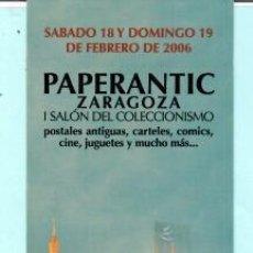 Coleccionismo Marcapáginas: MARCAPÁGINAS DE EDITO DE PAPERANTIC TITULO ZARAGOZA EL AÑO 2006. Lote 194011462