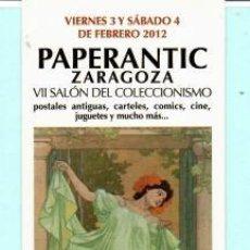 Coleccionismo Marcapáginas: MARCAPÁGINAS DE EDITO DE PAPERANTIC TITULO VII ZARAGOZA EL AÑO 2012. Lote 194011490