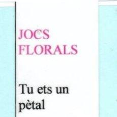 Coleccionismo Marcapáginas: MARCAPÁGINAS DE EDITO CEIP BONA VISTA TITULO JOCS FLORALS 2001 02 PLASTIFICADO . Lote 194181711