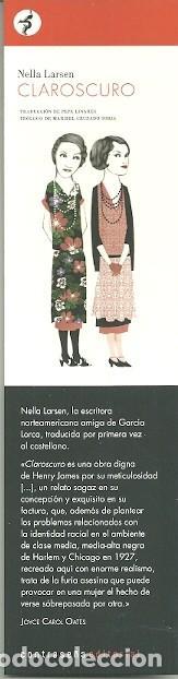 MARCAPAGINAS. CONTRASEÑA EDITORIAL. NELLA LARSEN. CLAROSCURO (Coleccionismo - Marcapáginas)