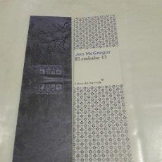 Coleccionismo Marcapáginas: MARCAPÁGINAS. LIBROS DEL ASTEROIDE. JON MCGREGOR. EL EMBALSE 13. Lote 194239972