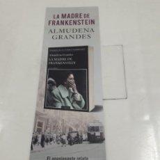 Coleccionismo Marcapáginas: MARCAPÁGINAS. TUSQUETS EDITORES. ALMUDENA GRANDES. LA MADRE DE FRANKENSTEIN. Lote 194260598
