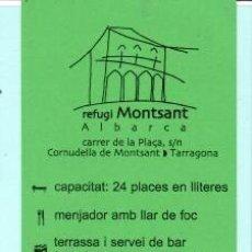 Coleccionismo Marcapáginas: MARCAPÁGINAS DE EDITO WEBOFICIAL TUTULO REFUGIO DE MONTSANT ALBARCA. Lote 194300737