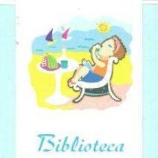 Coleccionismo Marcapáginas: MARCAPÁGINAS DE EDITO BIBLIOTECA MUNILIPAL TUTULO BIBLIOTECA A LA FRESCA CAMBRILS 2005. Lote 194301566