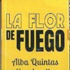 Coleccionismo Marcapáginas: MARCAPÁGINAS. NOCTURNA EDICIONES. ALBA QUINTAS GARCIANDIA. LA FLOR DE FUEGO. Lote 194535562