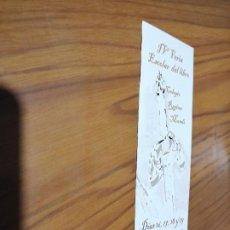 Coleccionismo Marcapáginas: MARCAPAGINAS. LITERATURA. IV FERIA DEL LIBRO ESCOLAR DE GRANADA. DOBLE CARA. BUEN ESTADO. DIFICIL. Lote 194539652