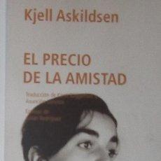 Coleccionismo Marcapáginas: MARCAPÁGINAS EDITORIAL NORDICA.EL PRECIO DE LA AMISTAD.. Lote 194732822