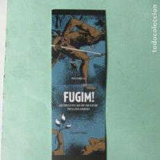 Coleccionismo Marcapáginas: MARCAPAGINAS EDITORIAL TIGRE DE PAPEL FUGIM . Lote 194860767