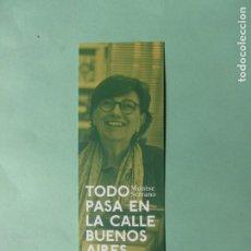 Coleccionismo Marcapáginas: MARCAPAGINAS EDICIONES BERNAT TODO PASA EN LA CALLE BUENOS AIRES. Lote 194860986