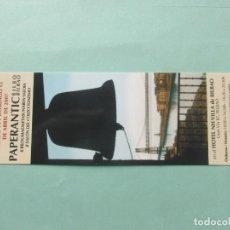 Coleccionismo Marcapáginas: MARCAPAGINAS PAPERANTIC BILBO 2.007. Lote 194909618