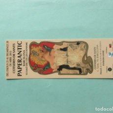 Coleccionismo Marcapáginas: MARCAPAGINAS PAPERANTIC BARCELONA 2.013. Lote 194909702