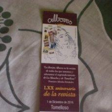 Coleccionismo Marcapáginas: MARCAPÁGINAS 70 AÑOS REVISTA LITERARIA ALBORES. Lote 194936948