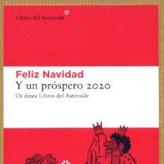 Collectionnisme Marque-pages: MARCAPAGINAS POSTAL LIBROS DEL ASTEROIDE FELIZ NAVIDAD Y UN PROSPERO 2020. Lote 244875135