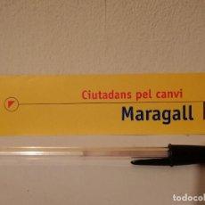 Coleccionismo Marcapáginas: PUNTO DE LIBRO - PASCUAL MARAGALL - PSOE - PSC - CATALUÑA - POLITICA - CIUTADANS PEL CANVI. Lote 195059260