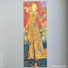 Coleccionismo Marcapáginas: MARCAPAGINAS LA DAME A LA LICORNE. TRACY CHEVALIER.. Lote 195159136