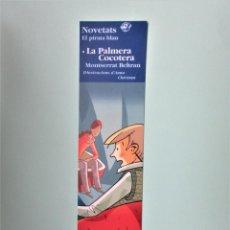 Coleccionismo Marcapáginas: MARCAPAGINAS EDICIONES EL PIRATA LA PALMERA COCOTERA . Lote 195253807