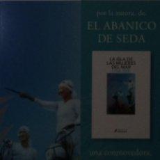Coleccionismo Marcapáginas: MARCAPÁGINAS EDITORIAL SALAMANDRA.EL ABANICO DE SEDA-. Lote 195312465