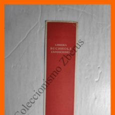 Coleccionismo Marcapáginas: MARCAPAGINAS LIBRERÍA BUCHHOLZ, EXPOSICIONES - MADRID. Lote 195322147