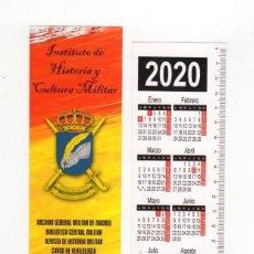 Coleccionismo Marcapáginas: MARCAPÁGINAS - INSTITUTO DE HISTORIA Y CULTURA MILITAR - CON CALENDARIO DE 2020. Lote 195455701