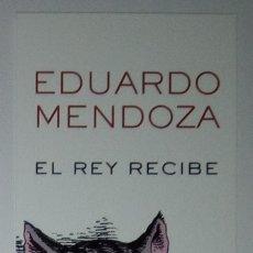 Coleccionismo Marcapáginas: MARCAPÁGINAS EDITORIAL BOOKET.EL REY RECIBE.EDUARDO MENDOZA.. Lote 207137606