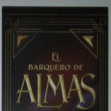 Coleccionismo Marcapáginas: MARCAPÁGINAS EDITORIAL PUCK.EL BARQUERO DE ALMAS-. Lote 221834901
