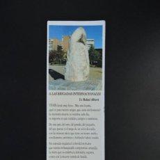 Coleccionismo Marcapáginas: MARCAPÁGINAS - A LAS BRIGADAS INTERNACIONALES - RAFAEL ALBERTI. Lote 196335362