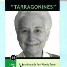 Coleccionismo Marcapáginas: MARCAPÁGINAS EDITOR DE AYUNTAMIENTO DE TARRAGONA TERESA FORTUNY I SOLÁ . Lote 196891176