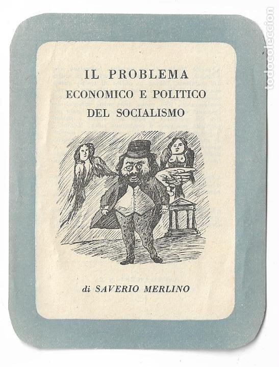 MARCAPÁGINAS - EL PROBLEMA ECONÓMICO Y POLÍTICO DEL SOCIALISMO - SAVERIO MERLINO (Coleccionismo - Marcapáginas)