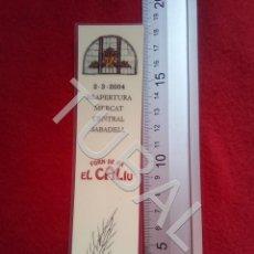 Coleccionismo Marcapáginas: TUBAL SABADELL FORN DE PÁ EL CALIU PUNTO DE LIBRO LECTURA MARCAPÁGINAS 30 GRS B58. Lote 198226142