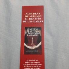 Coleccionismo Marcapáginas: MARCAPAGINAS. EL DESAFÍO DE LAS DAMAS. EDITORIAL NOVELA HISTÓRICA. Lote 205134666