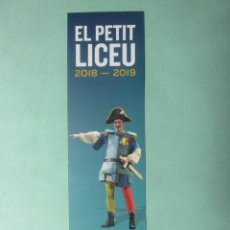 Coleccionismo Marcapáginas: MARCAPAGINAS LICEO DE BARCELONA EL PETIT LICEO 2.018- 2.019. Lote 294118783