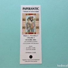 Coleccionismo Marcapáginas: MARCAPAGINAS PAPERANTIC BARCELONA 2.003 EN CATALAN. Lote 206190885
