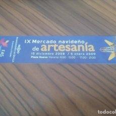 Coleccionismo Marcapáginas: MARCAPAGINAS. IX MERCADO NAVIDEÑO. SEVILLA. 2009. DOBLE CARA. BUEN ESTADO. SIN USO. DIFICIL. Lote 206433102