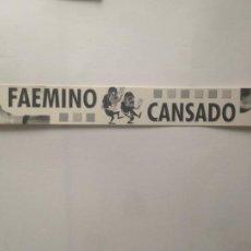 Coleccionismo Marcapáginas: FAEMINO CANSADO - MINI TARJETA - MARCAPAGINAS. Lote 206951548